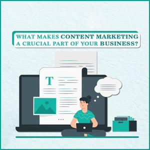 content marketing a crucial part of your business